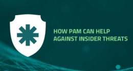 How PAM can help against insider threats
